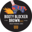 Wheaty Brewing Corps 'Booty Blocker' Brown Ale