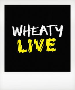 Wheaty LIVE - Featuring: SPIRAL DANCE